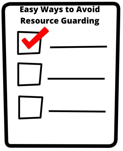 checklist to avoid resource guarding in dogs