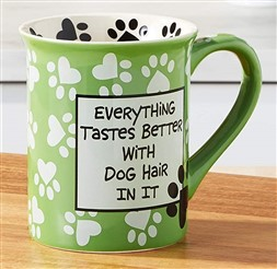 Eveything Tastes Better With Dog Hair in it Mug